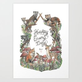 Happy Every Day! Art Print