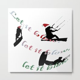 Let It Blow Christmas Holiday Wakeboarding Sport Metal Print