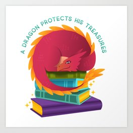 A Dragon Protects His Treasures (books) Art Print