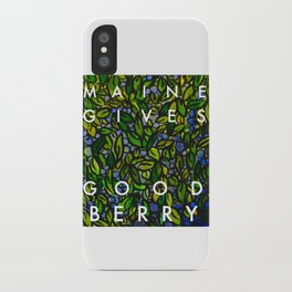 Maine Gives Good Berry iPhone Case