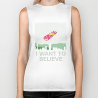 i want to believe Biker Tanks featuring I want to believe by kat stark
