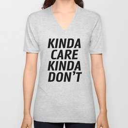 Kinda Care Kinda Don't Unisex V-Neck