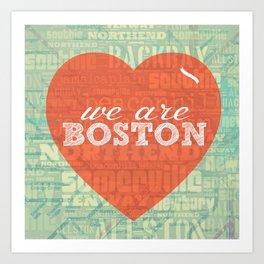 We Are Boston Art Print