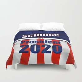 Science for President Campaign Poster 2020 Duvet Cover