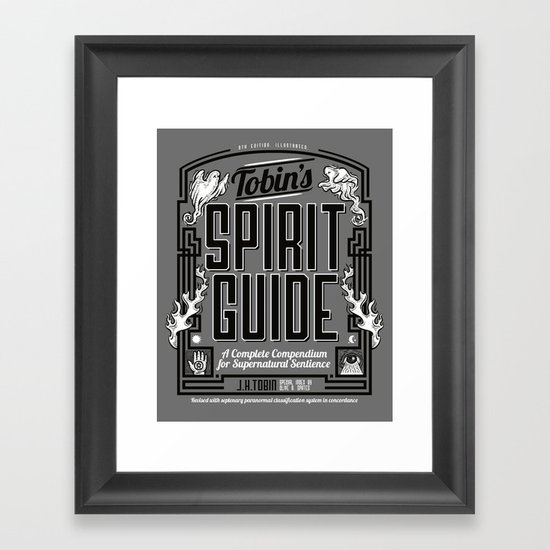 The Ghostbusters Greatest Resource: Tobin's Spirit Guide. Framed Art Print