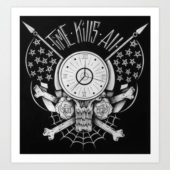 Time Kills All Art Print