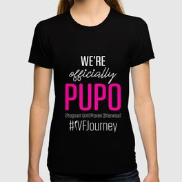 IVF Gift Warrior Dad Mom PUPO Transfer Day Infertility product T-shirt
