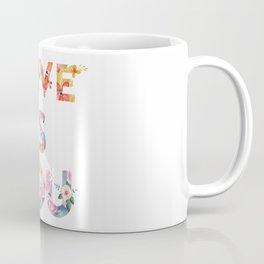 Love is you Coffee Mug
