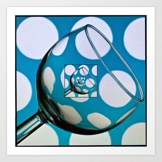 Glass within a glass within .......... Art Print
