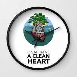 #10 Create in Me a Clean Heart Wall Clock