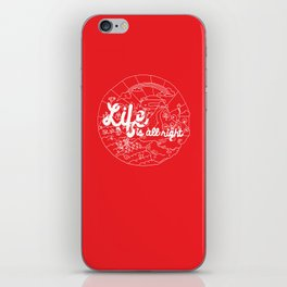 Life is All Right (RED) iPhone Skin