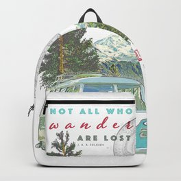 """Not all who wander, are lost"" poster print Backpack"