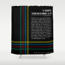 Philosophia II: I think, therefore I am Shower Curtain