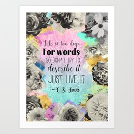 Life is too Deep for Words CS Lewis Art Print