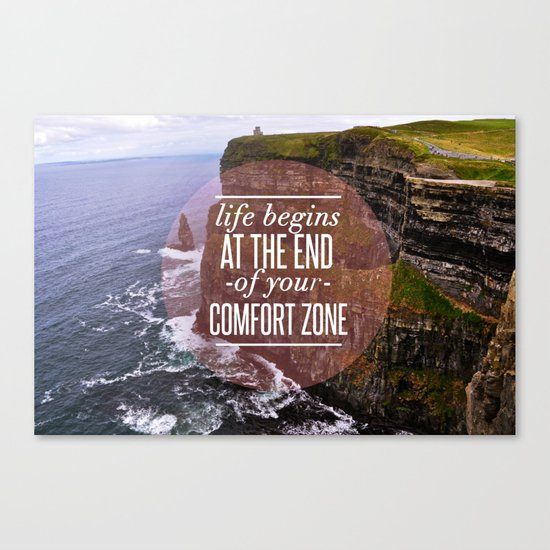 The End Of Your Comfort Zone Canvas Print