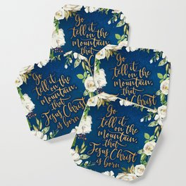 Go tell it on the mountain floral christmas Coaster