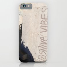 Positive Vibes iPhone 6s Slim Case