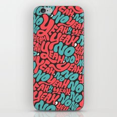 Yeah, no. iPhone & iPod Skin