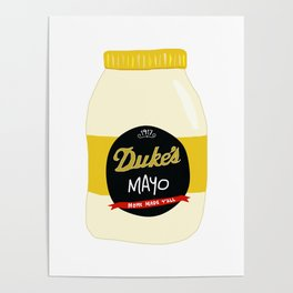 Duke's Mayonnaise Poster