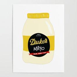 Duke's Mayonnaise Poster