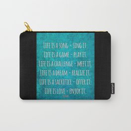 Life is love - enjoy it Carry-All Pouch