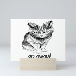 Go Away Mini Art Print