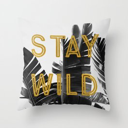 Stay Wild (Palm) Throw Pillow