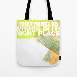 SUNDAYS ARE FOR SOULMATES / Nothing is wrong Tote Bag