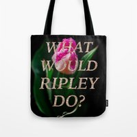 ripley Tote Bags featuring What Would Ripley Do? by The Alien Movie Project