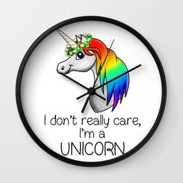 I don't really care i'm a UNICORN Wall Clock