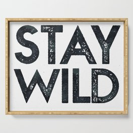 STAY WILD Vintage Black and White Serving Tray