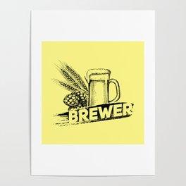 Brewer Hop Malt Beer II - Drinking Beer Gift Poster