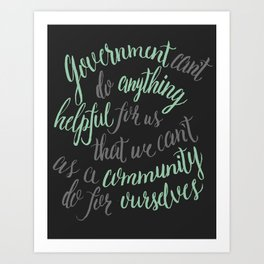 Government can't do anything helpful Art Print