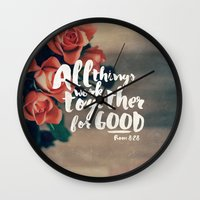 pocketfuel Wall Clocks featuring All Things Work Together For Good (Romans 8:28) by Pocket Fuel