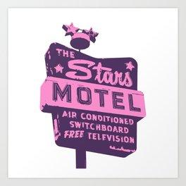 Seeing Stars ... Motel ... (Purple/Pink Sign) Art Print