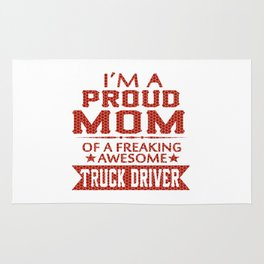 I'M A PROUD TRUCK DRIVER'S MOM Rug