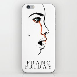 Franc Friday - When You See It iPhone Skin