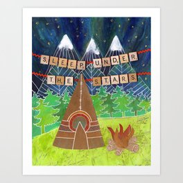 Sleep Under the Stars Camping Teepee Art Print