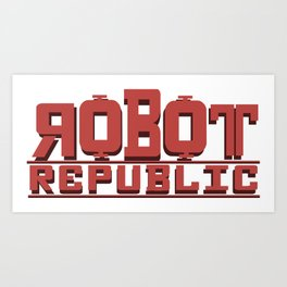 Robot Republic Art Print