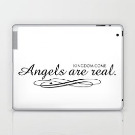 Angels are real. Laptop & iPad Skin