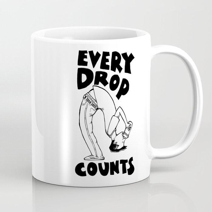 Every Drop Counts Coffee Mug