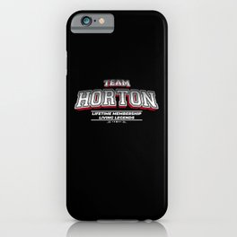 Team HORTON Family Surname Last Name Member iPhone Case