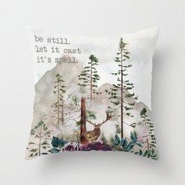 Be still. Let it cast it's spell. Throw Pillow