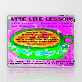 LATTE LIFE LESSONS ~ Is it true? Is it kind? Is it necessary? Laptop & iPad Skin