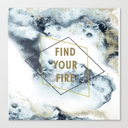 Find your fire Canvas Print