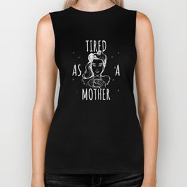 Cute Tired As A Mother Coffee Lover for Mom Nighty Unisex Shirt Biker Tank