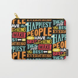 THE HAPPIEST PEOPLE x typography Carry-All Pouch