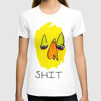 shit T-shirts featuring Shit by notalkingplz