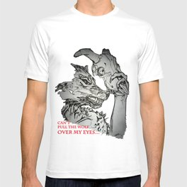 Pullin the Wolf Over My Eyes T-shirt