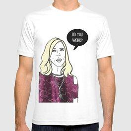 Do you work? T-shirt